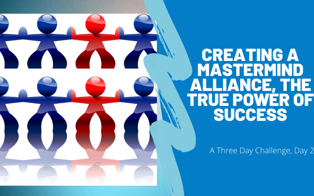 Mastermind Alliance Principles for Leaders That Want To Be the Best